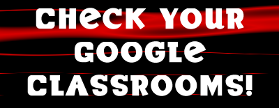 Check Your Google Classrooms